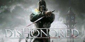 Dishonored от Bethesda