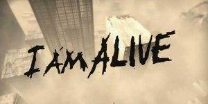 I Am Alive - Я еще жив